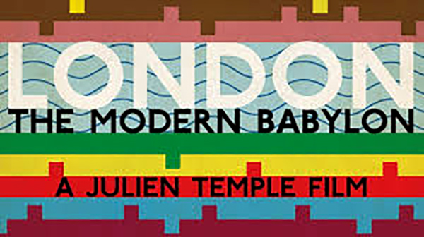 An abstract drawing of London, that has the buildings drawn in coloured blocks and squiggly lines for the Thames. The artwork is from the film's poster, and says 'London: The Modern Babylon' and 'A Film by Julien Temple' on it.